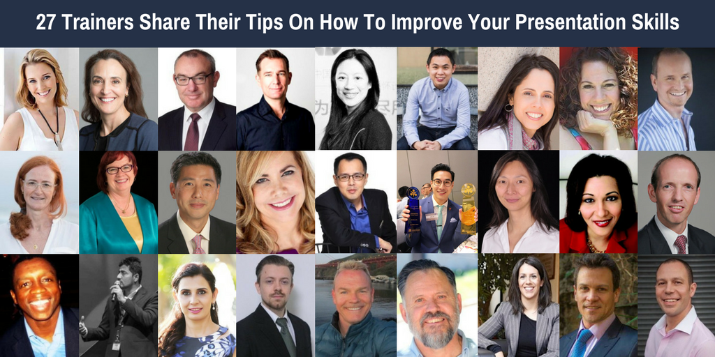 27 Trainers share their Tips on how to improve Your Presentation Skills