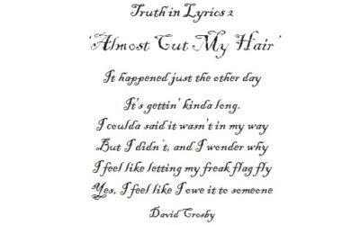 Truth in Lyrics 2   'Almost Cut My Hair'