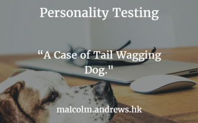 Personality Testing – A Case of Tail Wagging Dog